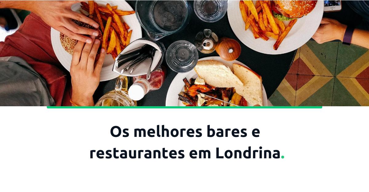 os melhores bares e restaurantes de Londrina