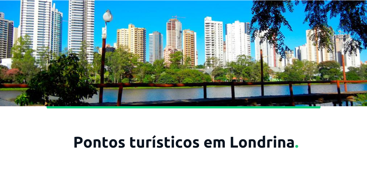 pontos turísticos em Londrina