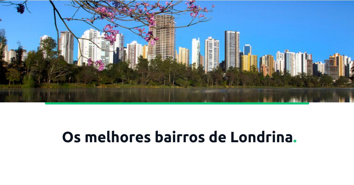 os-melhores-bairros-de-londrina