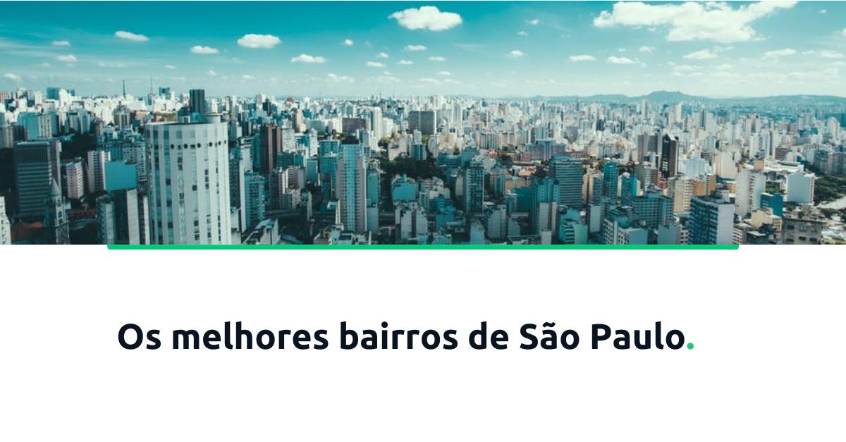 os-melhores-bairros-de-sao-paulo