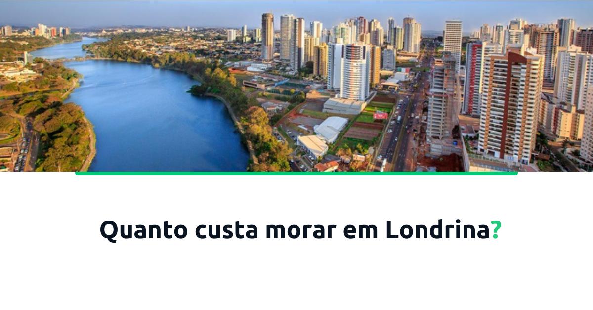 quanto-custa-morar-em-londrina