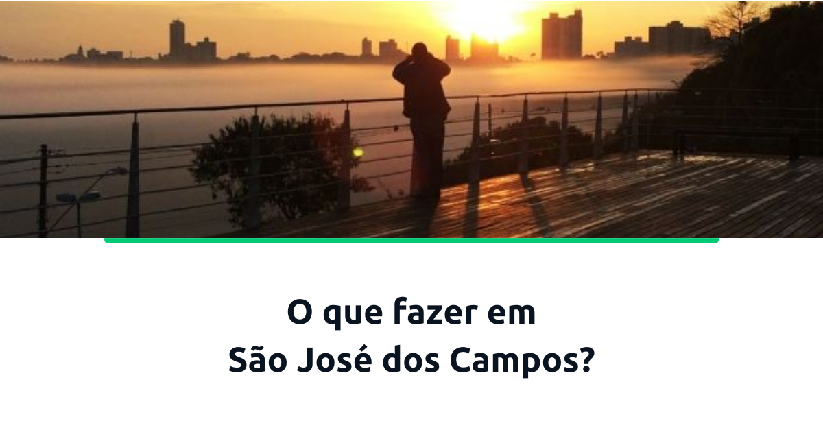 o-que-fazer-em-São-José-dos-Campos