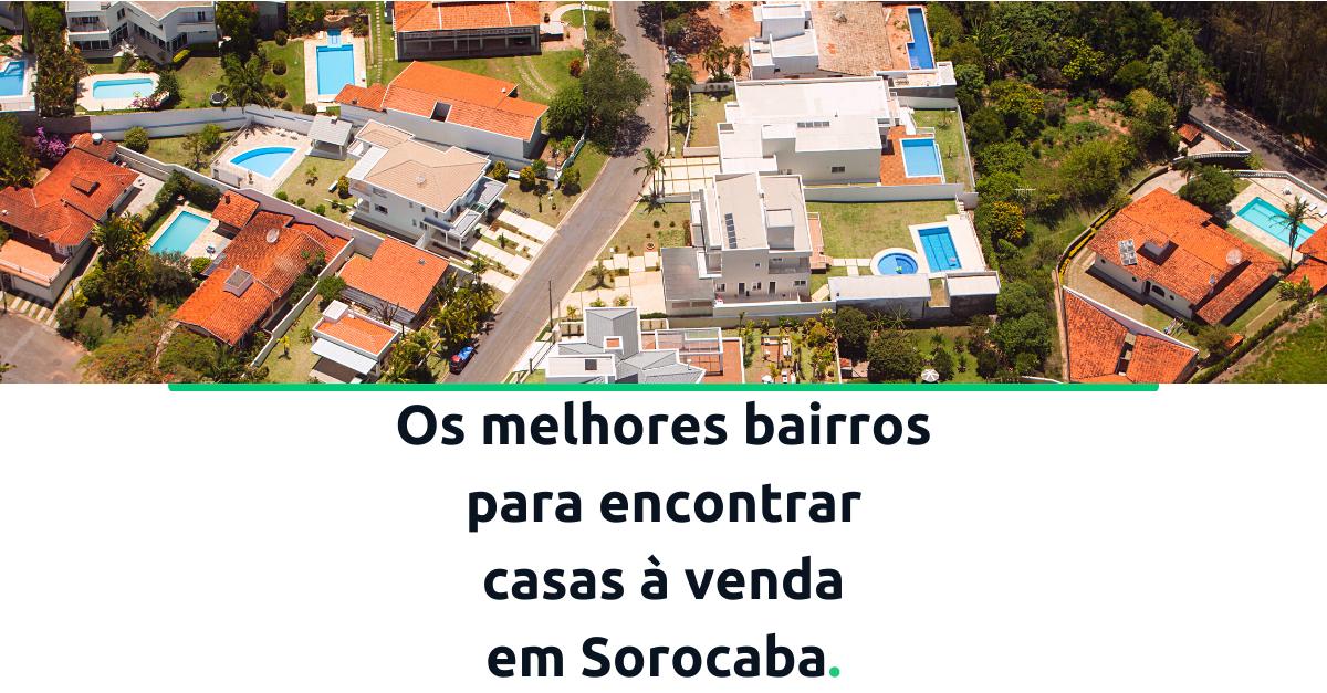 melhores-bairros-em-Sorocaba