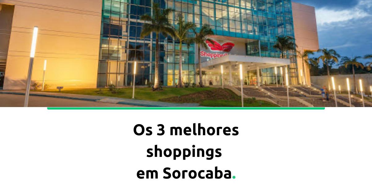 shoppings-em-sorocaba